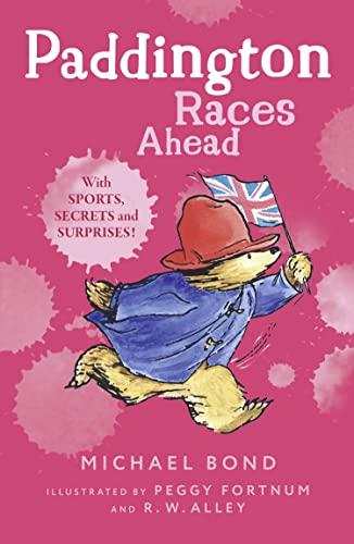 9780007458851: Paddington Races Ahead (Paddington)