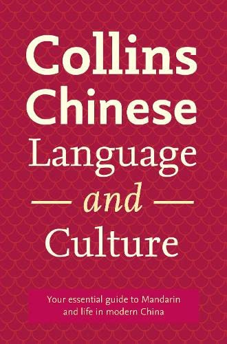 9780007459100: Collins Chinese Language and Culture (Collins Dictionary)