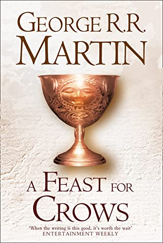9780007459476: A Feast For Crows (Hardback reissue) (A Song of Ice and Fire, Book 4)