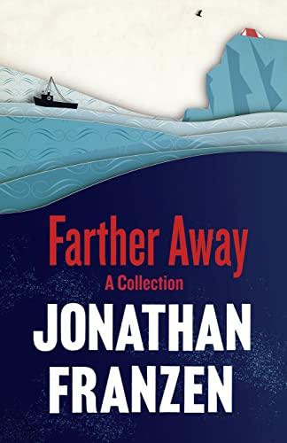 9780007459513: Farther Away. Jonathan Franzen
