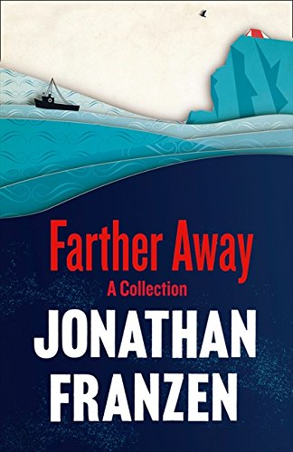 9780007459513: Farther Away. Jonathan Franzen