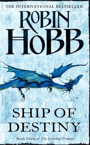 9780007459742: Ship of Destiny (The Liveship Traders, Book 3)