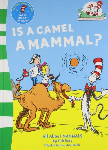 9780007460298: Is a Camel a Mammal? (The Cat in the Hat's Learning Library, Book 1)