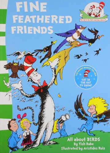 9780007460311: Fine Feathered Friends (The Cat in the Hat's Learning Library, Book 6)