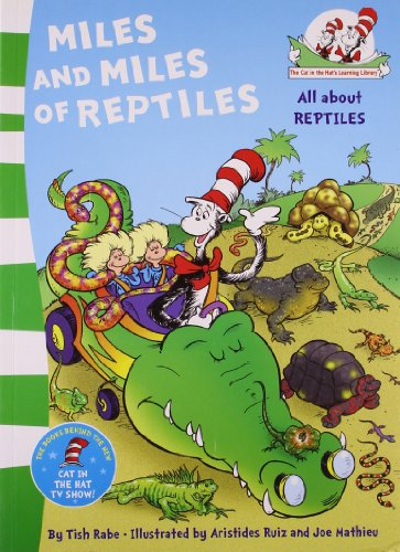 9780007460366: Miles and Miles of Reptiles (The Cat in the Hat's Learning Library)