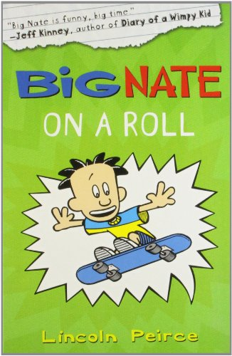 9780007460373: Big Nate on a Roll (Big Nate, Book 3)