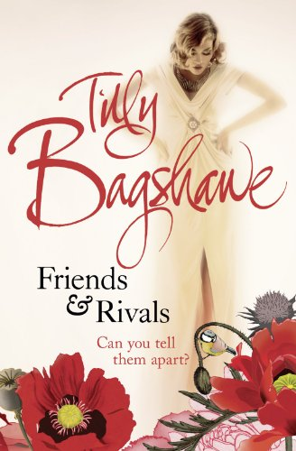 9780007460540: Friends and Rivals: Tilly Bagshawe