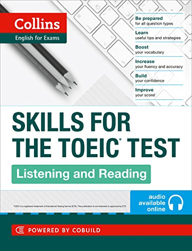 9780007460571: TOEIC Listening and Reading Skills : TOEIC 750+ (B1+) (Collins English for the TOEIC Test )