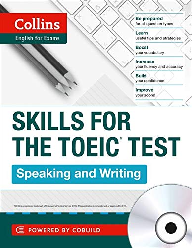 9780007460588: TOEIC Speaking and Writing Skills : TOEIC 750+ (B1+) (Collins English for the TOEIC Test ) (Skills for the Toeic Test)