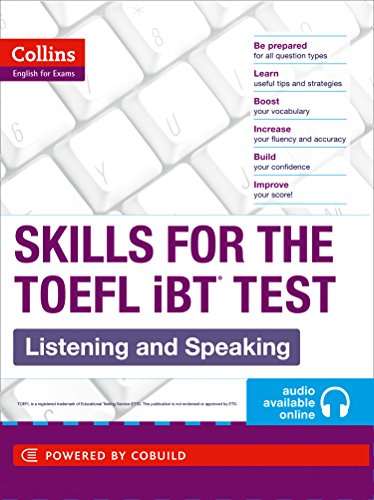 9780007460601: TOEFL Listening and Speaking Skills: TOEFL iBT 100+ (B1+) (Collins English for the TOEFL Test )