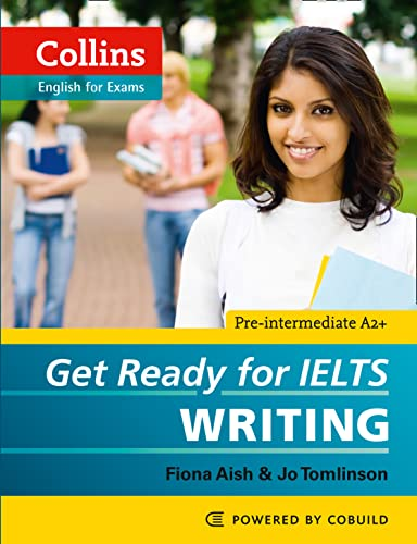 9780007460656: Get Ready for IELTS Writing (Collins English for Exams)