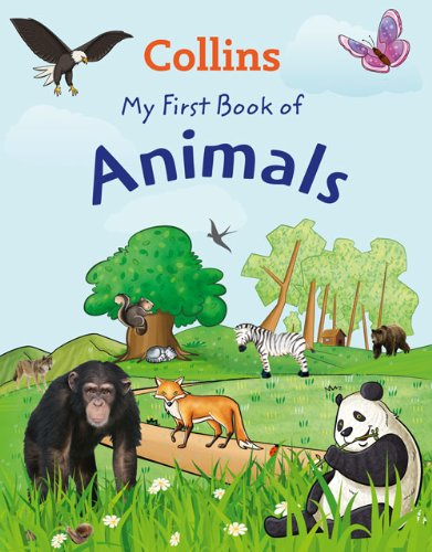 9780007460809: My First Book of Animals: Which is Your Favourite?