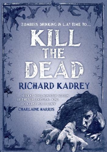 9780007460984: Kill the Dead