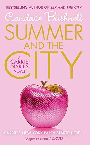 9780007461080: Summer and the City (The Carrie Diaries)