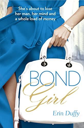 9780007461110: Bond Girl