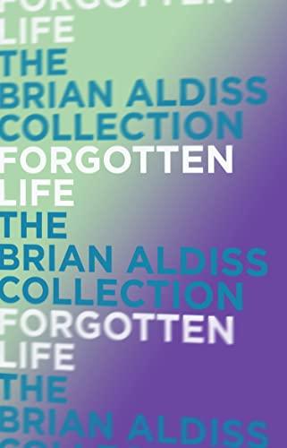 Forgotten Life (Paperback): Brian W. Aldiss