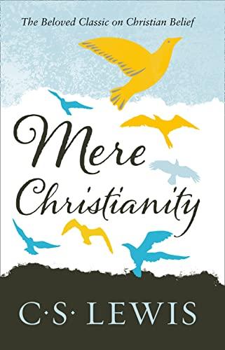 9780007461219: Mere Christianity (C. S. Lewis Signature Classic) (C. Lewis Signature Classic)