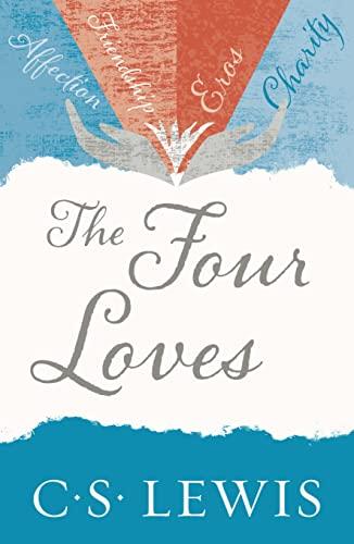 9780007461226: Four Loves (C. Lewis Signature Classic)