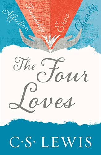 9780007461226: Four Loves (C. Lewis Signature Classic)