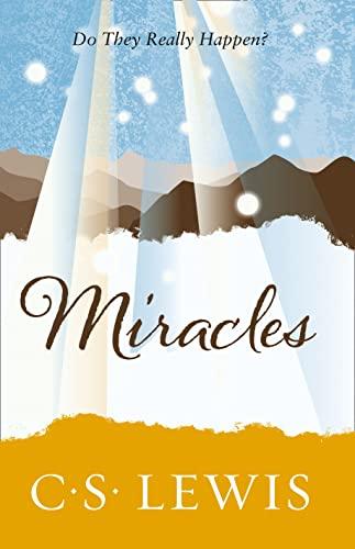 9780007461257: Miracles (C. S. Lewis Signature Classic) (C. Lewis Signature Classic)