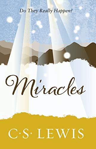 9780007461257: Miracles (C. Lewis Signature Classic)