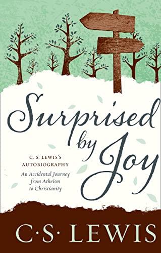 9780007461271: Surprised by Joy (C. S. Lewis Signature Classic) (C. Lewis Signature Classic)