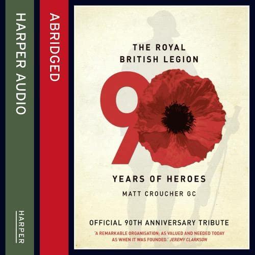 9780007461462: The Royal British Legion