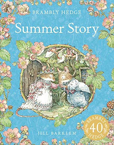 9780007461530: Summer Story. Jill Barklem (Brambly Hedge)