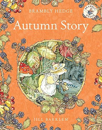 9780007461554: Autumn Story (Brambly Hedge)