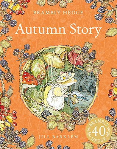 9780007461554: Autumn Story (Brambly Hedge)