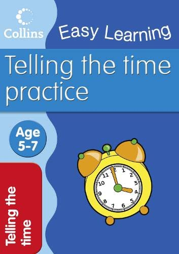 9780007461622: Telling Time (Collins Easy Learning Age 5-7)
