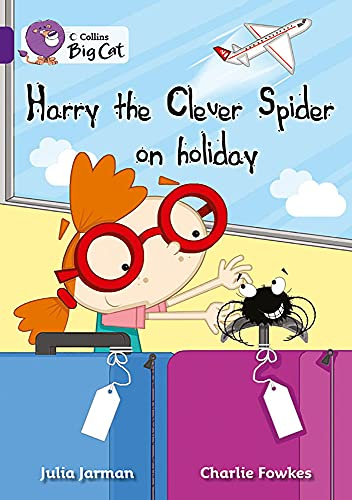 9780007461806: Collins Big Cat - Harry the Clever Spider on Holiday: Band 08/Purple
