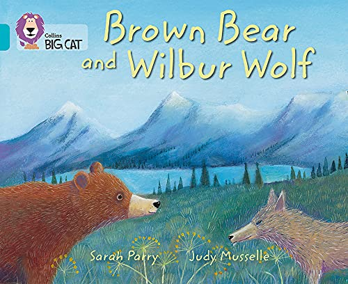 9780007461844: Brown Bear and Wilbur Wolf (Collins Big Cat)