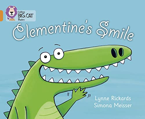 9780007461882: Clementine�s Smile (Collins Big Cat)