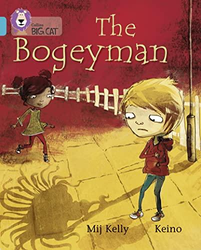 9780007462018: The Bogeyman (Collins Big Cat)