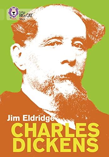 Collins Big Cat - Charles Dickens: Band: Jim Eldridge