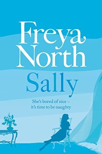 9780007462155: Sally. Freya North