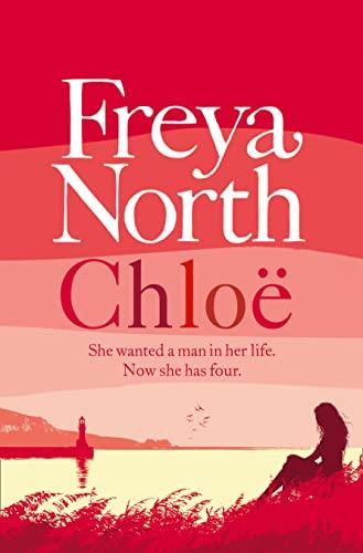 9780007462179: Chlo. Freya North