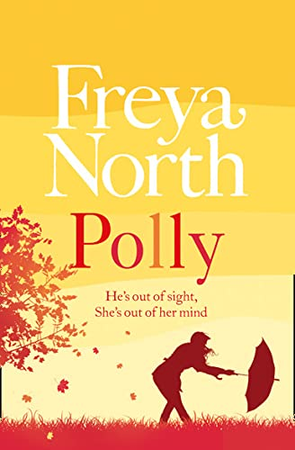 9780007462193: Polly. Freya North