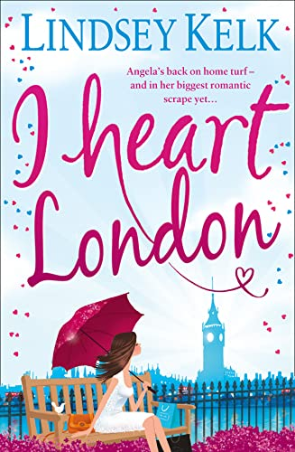 9780007462278: I Heart London. Lindsey Kelk (I Heart Series)