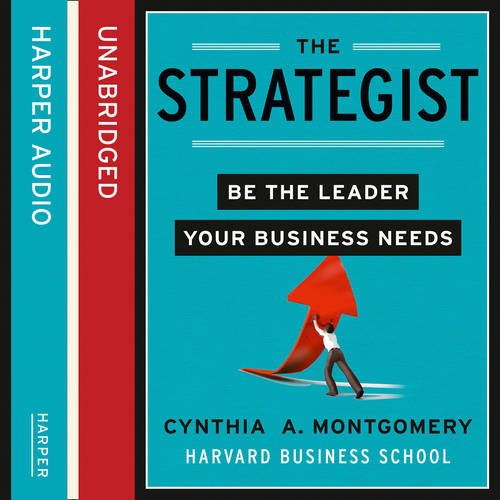 9780007462353: The Strategist( Be the Leader Your Business Needs)[STRATEGIST][Hardcover]