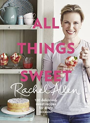 All Things Sweet: Allen, Rachel
