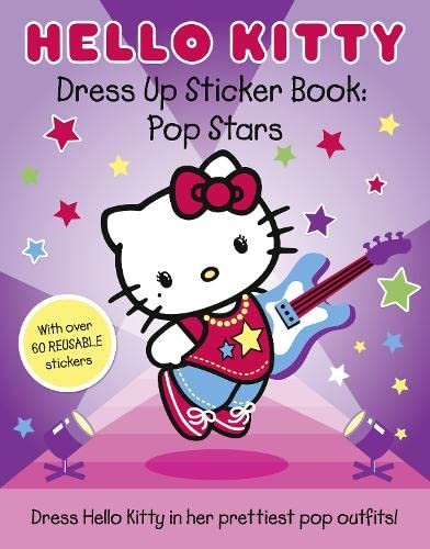 Hello Kitty Pop Stars (Dress Up Sticker Book)