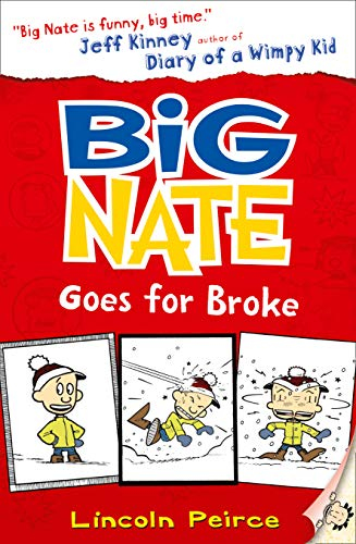 9780007462704: Big Nate Goes for Broke (Big Nate, Book 4)