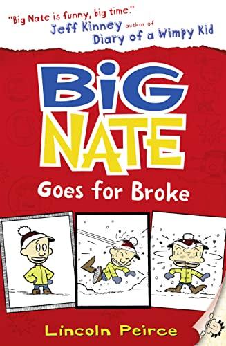 9780007462704: Big Nate Goes for Broke