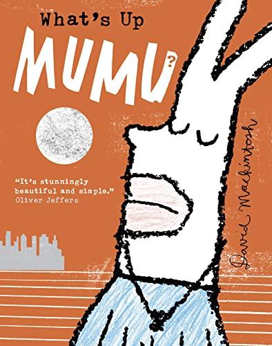 9780007463091: What's Up MuMu?