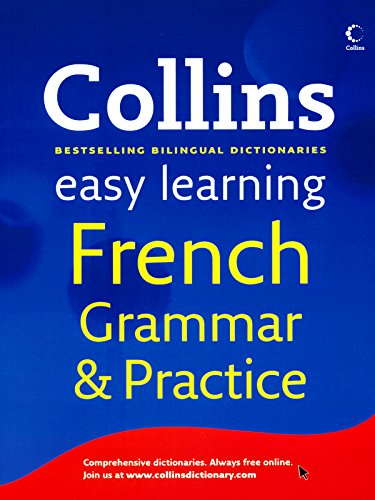 9780007463190: Collins Easy Learning French Grammar and Practice (Collins Easy Learning) 1st (first) Edition published by Collins (2011)