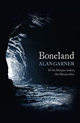 9780007463244: Boneland (Weirdstone Trilogy 3)