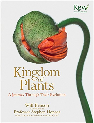 9780007463336: The Kingdom of Plants: The Diversity of Plants in Kew Gardens. Foreword by David Attenborough