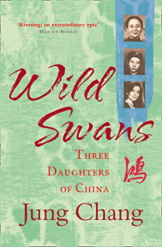 9780007463404: Wild Swans: Three Daughters of China